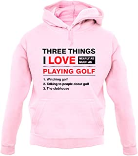 Three Things I Love Nearly As Much As Golf - Unisex Hoodie/Hooded Top
