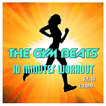 10 Minutes Workout, Vol. 14 (Music for Sports)