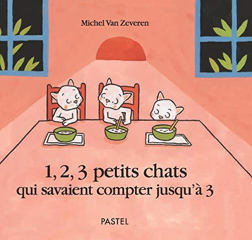 Un, deux, trois petits chats...
