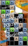 Cheese for Mouse Puzzles - II - More Regions (English Edition)