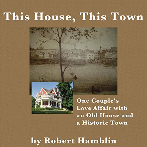 This House, This Town audiobook cover art