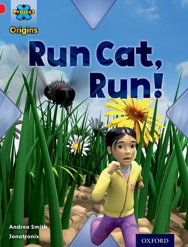 Project X Origins: Red Book Band, Oxford Level 2: Big and Small: Run Cat, Run!の詳細を見る