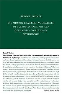 Die Mission einzelner Volksseelen im Zusammenhange mit der germanisch-nordischen Mythologie: Elf Vorträge, Kristiania (Oslo) 1910 (Zyklus 13)