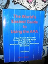 The World's Easiest Guide to Using the APA: A User-Friendly Manual for Formatting Research Papers According to the American Psychological by Carol J. Amato (2002-09-03)