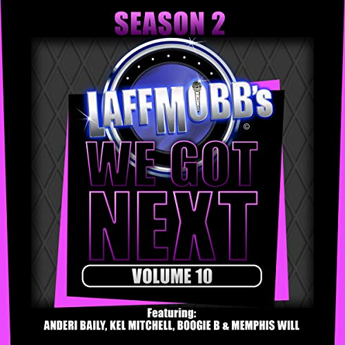 Laffmobb's We Got Next, Vol. 10 cover art