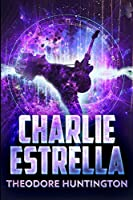 Charlie Estrella: Large Print Edition