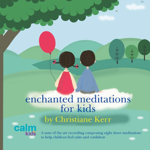 Enchanted Meditations for Kids audiobook cover art