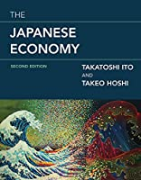 The Japanese Economy, second edition (The MIT Press)