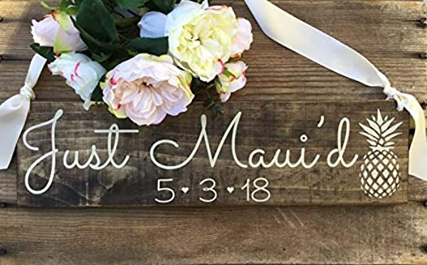 CELYCASY Just Maui D Sign Just Married Sign Happily Mauid Sign Pineapple Sign Sweetheart Sign Engagement Sign Rustic Wedding Sign Wedding Sign
