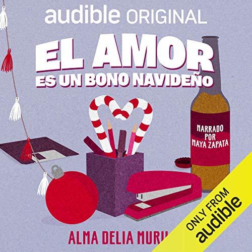 Diseño de la portada del título El amor es un bono navideño