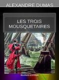 Les Trois Mousquetaires - Format Kindle - 9782714902894 - 2,99 €