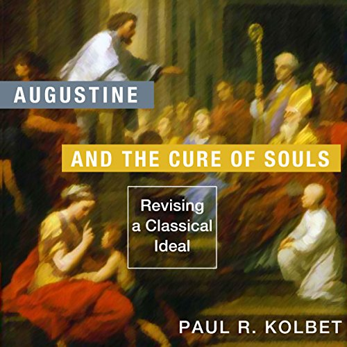 Augustine and the Cure of Souls audiobook cover art