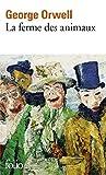 La ferme des animaux (Folio) by George Orwell(1992-01-24)