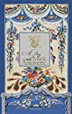 A Day with Marie Antoinette (Langue anglaise)