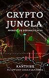 Crypto Jungla: El Low Cost Llega a la Finanza...