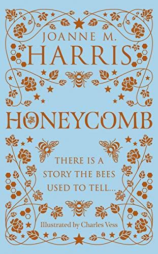 Honeycomb by [Joanne M Harris, Charles Vess]