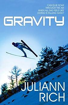[Juliann Rich]のGravity (English Edition)