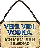 "Blechschild Lustiger ALKOHOL VODKA TRINK Spruch: ""VENI."