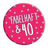 LimaLima 40. Geburtstag Badge 76mm Pin Button Fabelhaft und 40 Heute Lustige Neuheit Geschenkidee für ihre Frauen