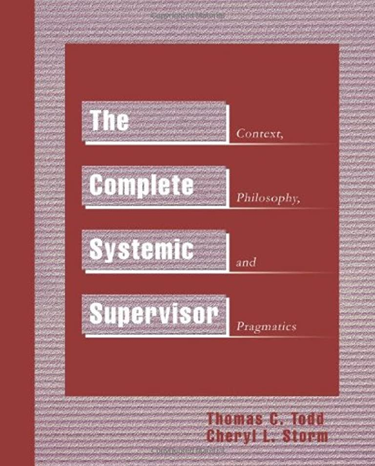 本物接地エジプトThe Complete Systemic Supervisor: Context, Philosophy, and Pragmatics