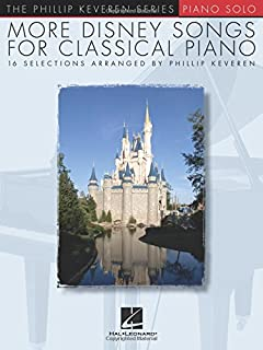 More Disney Songs for Classical Piano: The Phillip Keveren Series