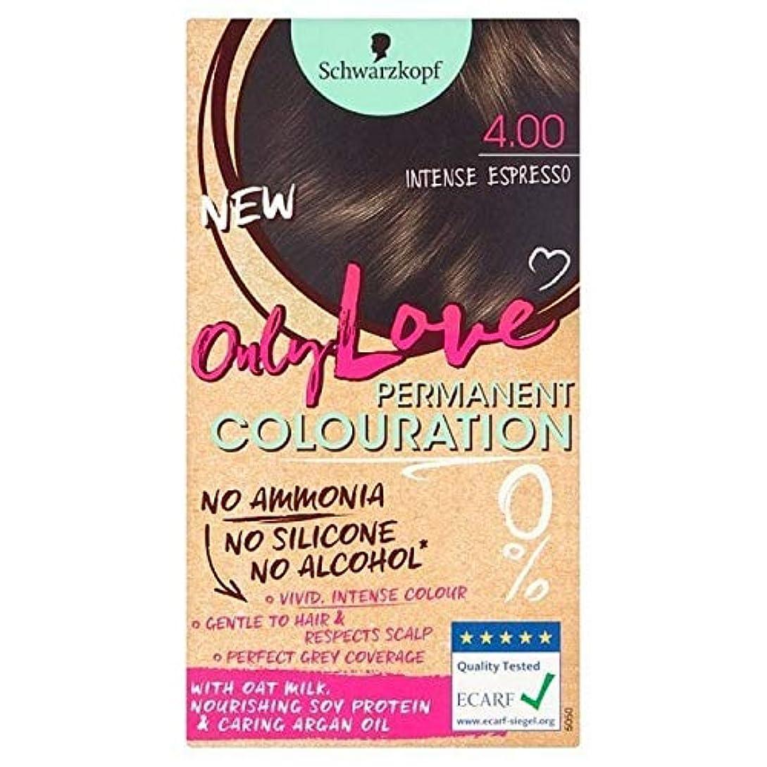 岸トン約[Only Love ] 唯一の永久染毛剤400強烈なエスプレッソを愛します - Only Love Permanent Hair Dye 400 Intense Espresso [並行輸入品]