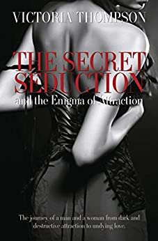 The Secret Seduction and The Enigma of Attraction by [Victoria Thompson]