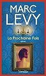La prochaine fois par Levy