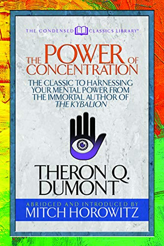 The Power of Concentration (Condensed Classics) cover art
