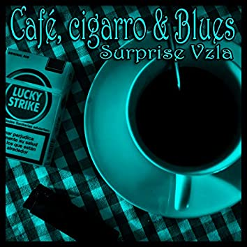 Café, Cigarro & Blues