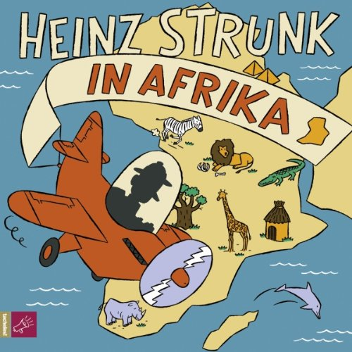 Heinz Strunk in Afrika audiobook cover art
