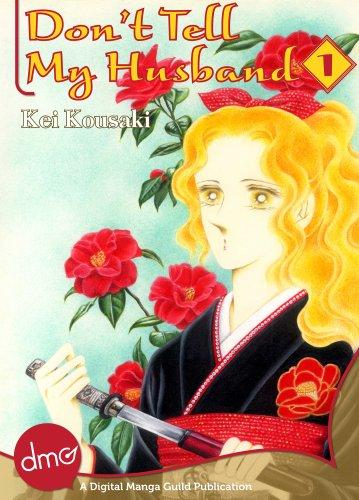 Don't Tell My Husband Vol. 1 (Josei Manga) (English Edition)