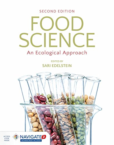 Compare Textbook Prices for Food Science: An Ecological Approach 2 Edition ISBN 9781284122305 by Edelstein, Sari