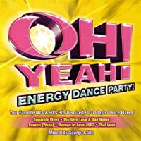 Oh Yeah Energy Dance Party