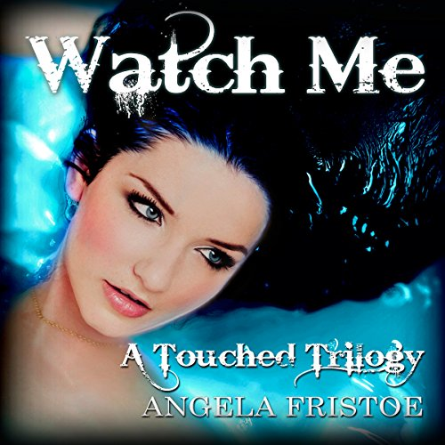 Watch Me: Teen Paranormal Romance audiobook cover art