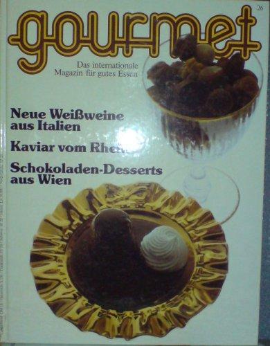 Gourmet 26: Neue Weißweine aus Italien. Kaviar vom Rhein. Schokoladen-Desserts aus Wien