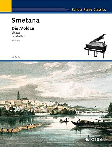 Die Moldau: Sinfonische Dichtung No. 2 aus