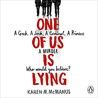 One of Us Is Lying                   By:                                                                                                                                 Karen McManus                               Narrated by:                                                                                                                                 Kim Mai Guest,                                                                                        MacLeod Andrews,                                                                                        Robbie Daymond,                   and others                 Length: 10 hrs and 43 mins     112 ratings     Overall 4.3