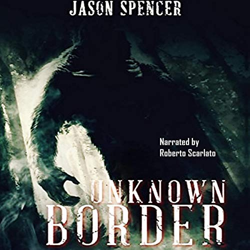 Unknown Border audiobook cover art