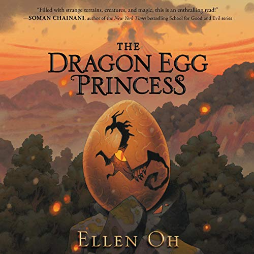 The Dragon Egg Princess Audiobook By Ellen Oh cover art