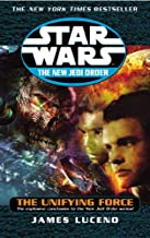 [Star Wars - The New Jedi Order : The Unifying Force] [By: Luceno, James] [July, 2004]