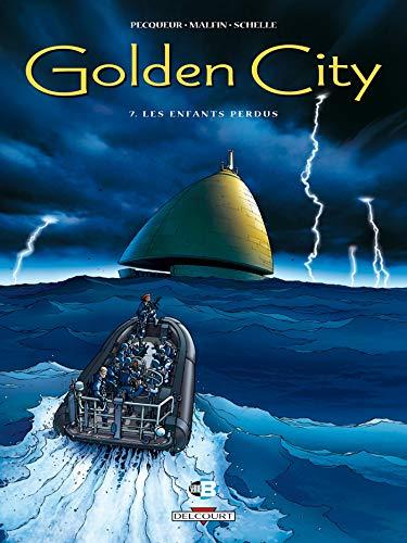 Golden city T07 Les enfants perdus