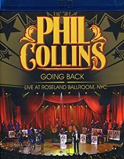 Phil Collins: Going Back - Live at the Roseland Ballroom NYC
