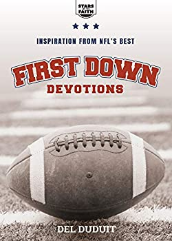 First Down Devotions  Inspiration from the NFL s Best  Stars of the Faith 2