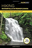 Hiking Waterfalls in Pennsylvania: A Guide to the State s Best Waterfall Hikes