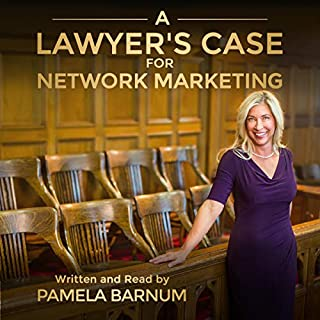 A Lawyer's Case for Network Marketing cover art