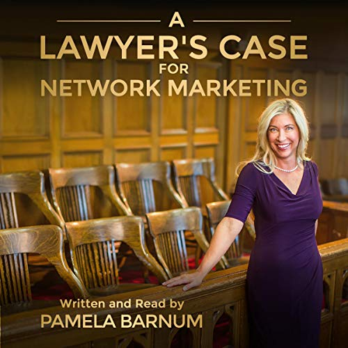 A Lawyer's Case for Network Marketing audiobook cover art