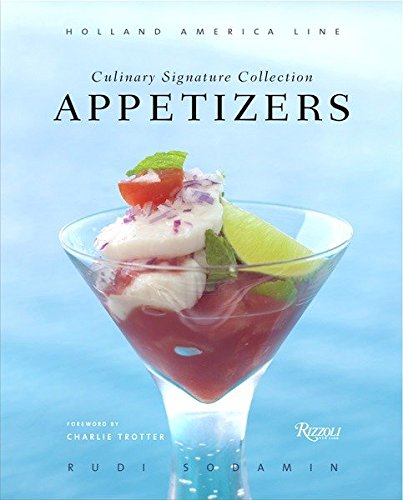 Appetizers: Vol IV: Holland America Line Culinary Signature Collection: 4 [Idioma Inglés] (Appetizers: Holland America Line Culinary Signature Collection)