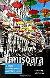 Timișoara: Step by Step