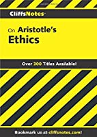 Aristotle's Ethics (Cliffs Notes) by Charles H Patterson(1966-03-11)